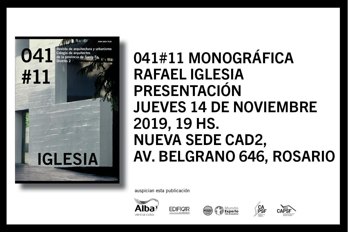 Presentación de 041#11 Monográfica Rafael Iglesia